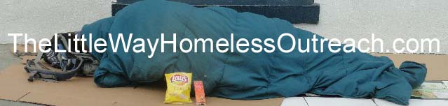 The Little Way Homeless Outreach - Feed the homeless